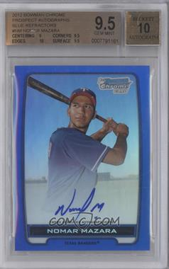 2012 Bowman Draft Picks & Prospects - Chrome Prospects Certified Autographs - Blue Refractor #BCA-NM - Nomar Mazara /150 [BGS9.5]
