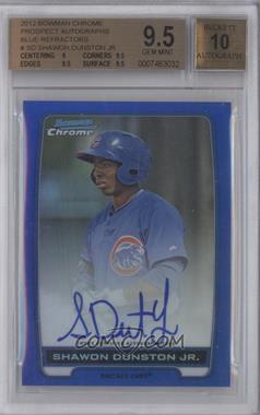 2012 Bowman Draft Picks & Prospects - Chrome Prospects Certified Autographs - Blue Refractor #BCA-SD - Shawon Dunston Jr. /150 [BGS9.5]