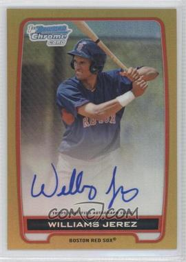 2012 Bowman Draft Picks & Prospects - Chrome Prospects Certified Autographs - Gold Refractor #BCA-WJ - Williams Jerez /50
