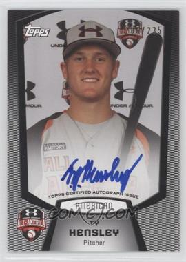 2012 Bowman Draft Picks & Prospects - Under Armour All-American Autograph - [Autographed] #UA-TH - Ty Hensley /235