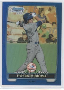 2012 Bowman Draft Picks & Prospects Chrome Draft Picks Blue Refractors #BDPP40 - Peter O'Brien /250