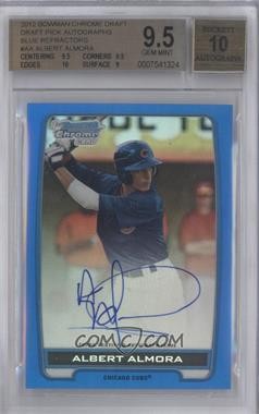 2012 Bowman Draft Picks & Prospects Chrome Draft Picks Certified Autographs Blue Refractor #BCA-AA - Albert Almora /150 [BGS 9.5]