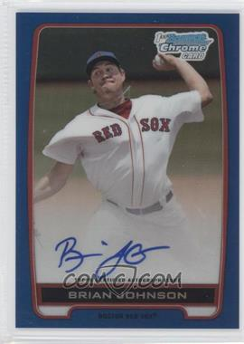 2012 Bowman Draft Picks & Prospects Chrome Draft Picks Certified Autographs Blue Refractor #BCA-BJ - Brian Johnson /150