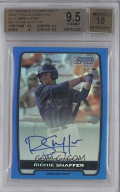 2012 Bowman Draft Picks & Prospects Chrome Draft Picks Certified Autographs Blue Refractor #BCA-RS - Richie Shaffer /150 [BGS 9.5]
