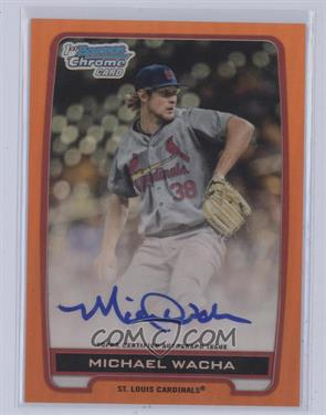 2012 Bowman Draft Picks & Prospects Chrome Draft Picks Certified Autographs Orange Refractor [Autographed] #BCA-MW - Michael Wacha /25 [Mint]