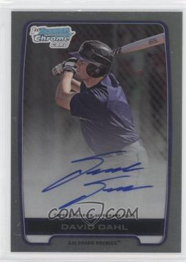 2012 Bowman Draft Picks & Prospects Chrome Draft Picks Certified Autographs Refractor [Autographed] #BCA-DD - David Dahl