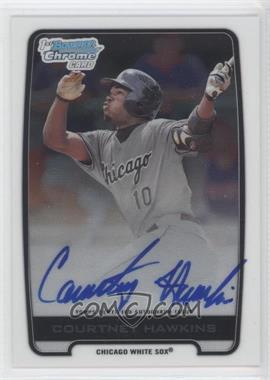 2012 Bowman Draft Picks & Prospects Chrome Draft Picks Certified Autographs #BCA-CH - Courtney Hawkins
