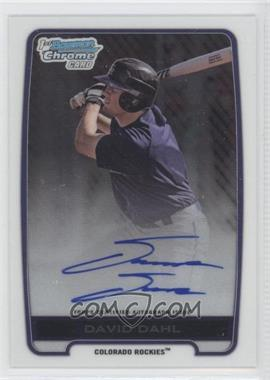 2012 Bowman Draft Picks & Prospects Chrome Draft Picks Certified Autographs #BCA-DD - David Dahl