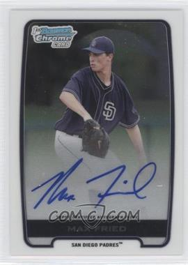 2012 Bowman Draft Picks & Prospects Chrome Draft Picks Certified Autographs #BCA-MF - Max Fried