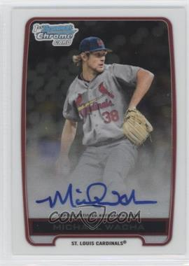 2012 Bowman Draft Picks & Prospects Chrome Draft Picks Certified Autographs #BCA-MW - Michael Wacha