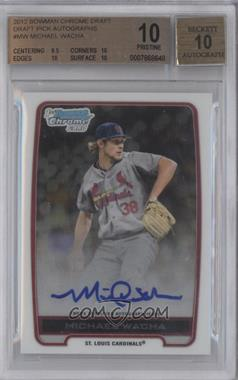 2012 Bowman Draft Picks & Prospects Chrome Draft Picks Certified Autographs #BCA-MW - Michael Wacha [BGS 10]