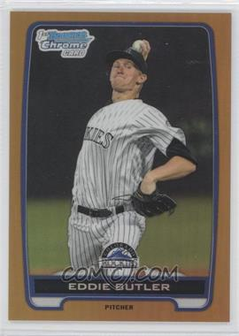 2012 Bowman Draft Picks & Prospects Chrome Draft Picks Gold Refractors #BDPP103 - Eddie Butler /50
