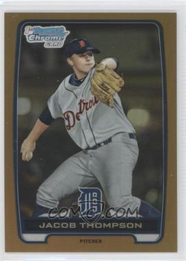 2012 Bowman Draft Picks & Prospects Chrome Draft Picks Gold Refractors #BDPP38 - Jacob Thompson /50
