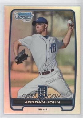 2012 Bowman Draft Picks & Prospects Chrome Draft Picks Refractors #BDPP62 - Jordan John
