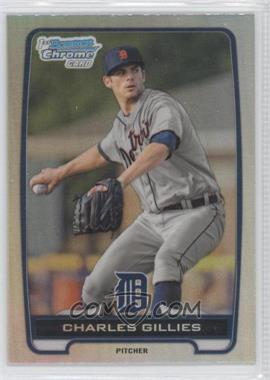 2012 Bowman Draft Picks & Prospects Chrome Draft Picks Refractors #BDPP98 - Charles Gillies