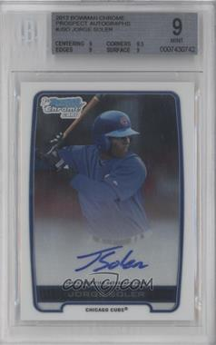 2012 Bowman Draft Picks & Prospects Chrome Prospects Certified Autographs [Autographed] #BCA-JSO - Jorge Soler [BGS 9]