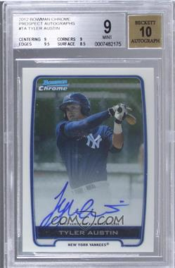 2012 Bowman Draft Picks & Prospects Chrome Prospects Certified Autographs [Autographed] #BCA-TA - Tyler Austin [BGS 9]