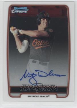 2012 Bowman Draft Picks & Prospects Chrome Prospects Certified Autographs [Autographed] #BCP92 - Nick Delmonico