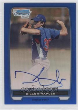 2012 Bowman Draft Picks & Prospects Chrome Prospects Certified Autographs Blue Refractor #BCA-75 - Dillon Maples /150