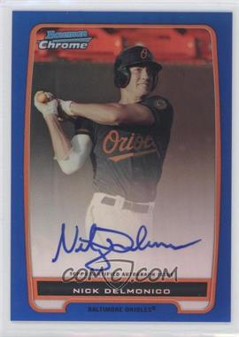 2012 Bowman Draft Picks & Prospects Chrome Prospects Certified Autographs Blue Refractor #BCA-92 - Nick Delmonico /150