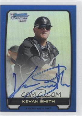 2012 Bowman Draft Picks & Prospects Chrome Prospects Certified Autographs Blue Refractor #BCA-KS - Kevan Smith /150