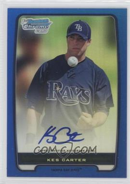 2012 Bowman Draft Picks & Prospects Chrome Prospects Certified Autographs Blue Refractor #BCP62 - Kes Carter /150