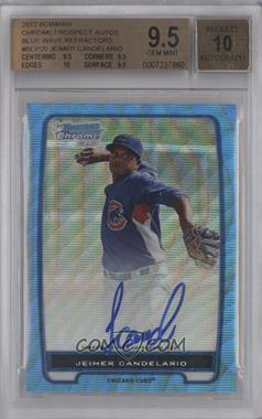 2012 Bowman Draft Picks & Prospects Chrome Prospects Certified Autographs Blue Wave Refractor #BCA-20 - Jeimer Candelario /50 [BGS 9.5]