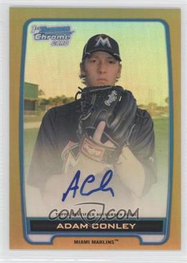 2012 Bowman Draft Picks & Prospects Chrome Prospects Certified Autographs Gold Refractor #BCA-AC - adam conley /50