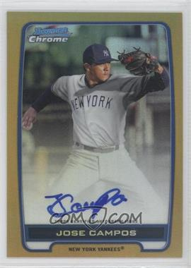 2012 Bowman Draft Picks & Prospects Chrome Prospects Certified Autographs Gold Refractor #BCA-JC - Jose Campos /50