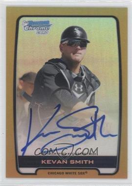 2012 Bowman Draft Picks & Prospects Chrome Prospects Certified Autographs Gold Refractor #BCA-KS - Kevan Smith /50