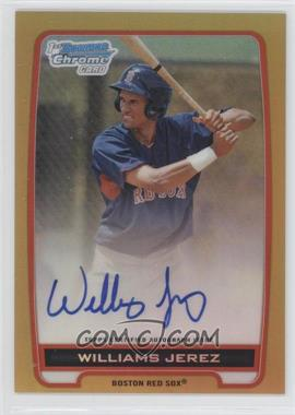 2012 Bowman Draft Picks & Prospects Chrome Prospects Certified Autographs Gold Refractor #BCA-WJ - Williams Jerez /50