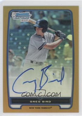 2012 Bowman Draft Picks & Prospects Chrome Prospects Certified Autographs Gold Refractor #BCP98 - Greg Bird /50