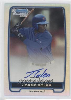 2012 Bowman Draft Picks & Prospects Chrome Prospects Certified Autographs Refractor #BCA-JSO - Jorge Soler /500