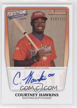2012 Bowman Draft Picks & Prospects Perfect Game All-American Autograph [Autographed] #AAC-CHA - Courtney Hawkins /233
