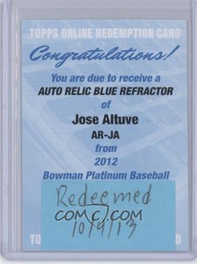 2012 Bowman Platinum Autographed Relic Blue Refractor #AR-JA - Jose Altuve /199 [REDEMPTION Being Redeemed]