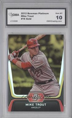 2012 Bowman Platinum Gold #16 - Mike Trout [ENCASED]