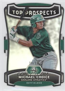 2012 Bowman Platinum Top Prospects Die-Cut #TP-MC - Michael Choice /25