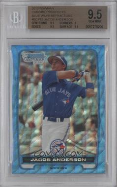 2012 Bowman Redemption Chrome Prospects Refractor Blue Wave #BCP83 - Jacob Anderson [BGS 9.5]