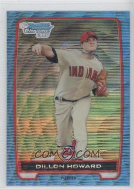 2012 Bowman Redemption Chrome Prospects Refractor Blue Wave #BCP91 - Dillon Howard