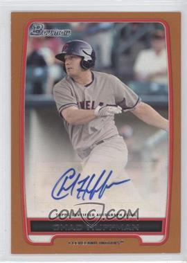 2012 Bowman Retail Prospect Certified Autographs Orange [Autographed] #BBA-CH - Chad Huffman /250