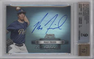 2012 Bowman Sterling - Autograph - Black Refractor #BSAP-MF - Max Fried /25 [BGS 9]