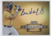 Bruce Maxwell /50