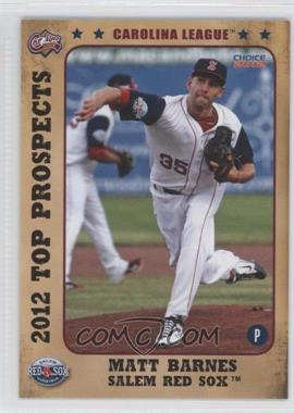 2012 Choice Carolina League Top Prospects - [Base] #06 - Matt Barnes