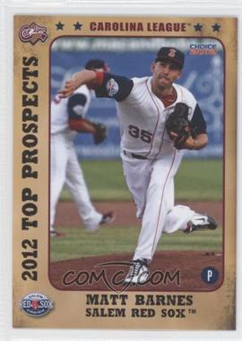 2012 Choice Carolina League Top Prospects #06 - Matt Barnes