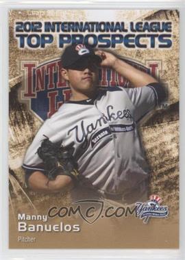 2012 Choice International League Top Prospects - [Base] #3 - Manny Banuelos