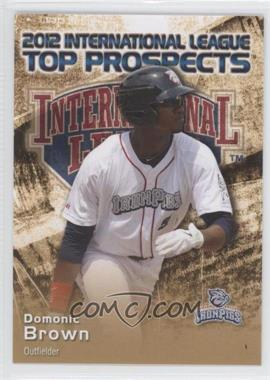 2012 Choice International League Top Prospects #5 - Domonic Brown