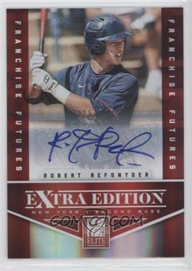 2012 Elite Extra Edition - [Base] - Franchise Futures Signatures [Autographed] #21 - Robert Refsnyder /799