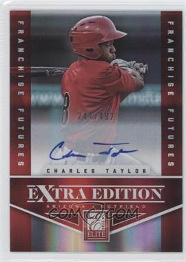 2012 Elite Extra Edition - [Base] - Franchise Futures Signatures [Autographed] #50 - Charles Taylor /492