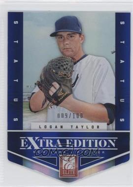 2012 Elite Extra Edition - [Base] - Status Blue Die-Cut #74 - Logan Taylor /100