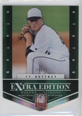 2012 Elite Extra Edition - [Base] - Status Emerald Die-Cut #49 - Ty Buttrey /25